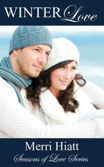 Winter Love - Merri Hiatt