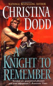 A Knight to Remember - Christina Dodd