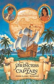 The Princess And The Captain - Anne-Laure Bondoux, Anthea Bell