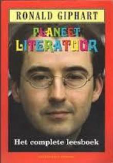 Planeet Literatuur - Ronald Giphart