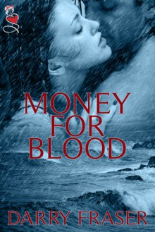 Money for Blood - Darry Fraser