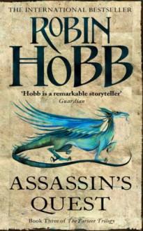 Assassin's Quest (The Farseer Trilogy, #3) - Robin Hobb