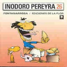 Inodoro Pereyra 26 - Roberto Fontanarrosa