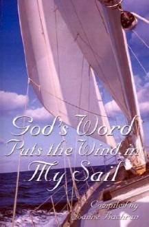 God's Word Puts the Wind in My Sail - Joanne Bachran, Nate Krupp, Joanne Krupp