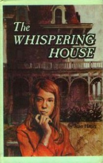 The Whispering House - Jean Hager