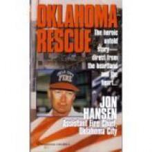 Oklahoma Rescue - Jon Hansen