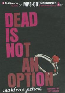 Dead Is Not an Option - Marlene Perez, Suzy Jackson