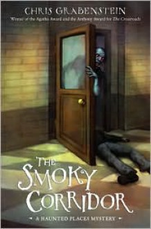 The Smoky Corridor - Chris Grabenstein