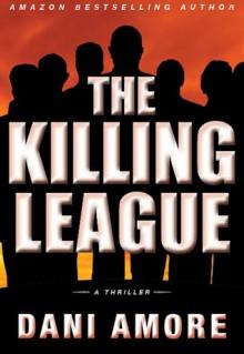 The Killing League - Dani Amore