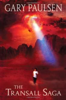 The Transall Saga - Gary Paulsen