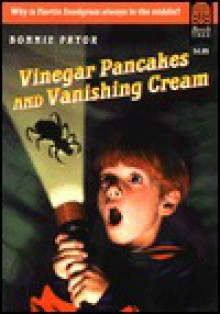 Vinegar Pancakes and Vanishing Cream - Bonnie Pryor, Gail Owens