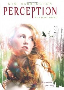 Perception - Kim Harrington