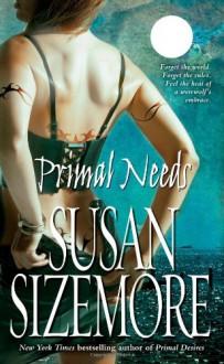 Primal Needs - Susan Sizemore