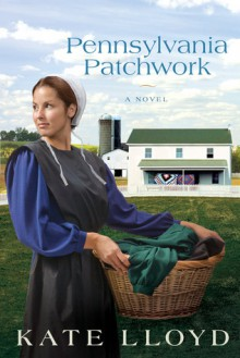 Pennsylvania Patchwork - Kate Lloyd