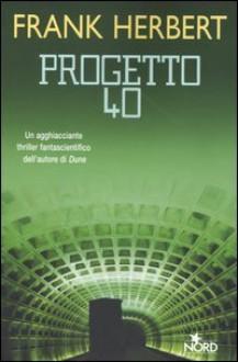 Progetto 40 - Frank Herbert, Roberta Rambelli