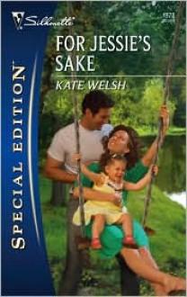 For Jessie's Sake - Kate Welsh