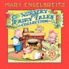 Mary Engelbreit's Nursery and Fairy Tales Collection - Mary Engelbreit