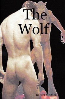 The Wolf - Robert Mitchell