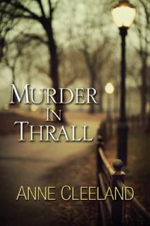 Murder In Thrall (Scotland Yard #1) - Anne Cleeland