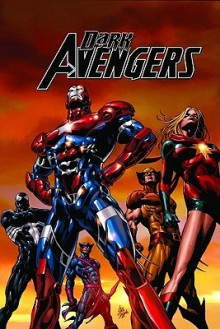 Dark Avengers, Vol. 1: Assemble - Brian Michael Bendis, Mike Deodato Jr., Will Conrad