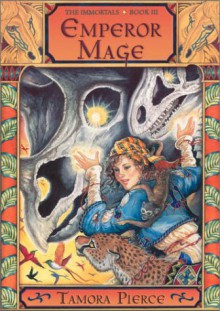 Emperor Mage (Immortals, #3) - Tamora Pierce