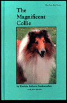 Magnificent Collie - Patricia Starkweather, John Buddie