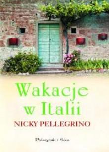 Wakacje w Italii - Nicky Pellegrino