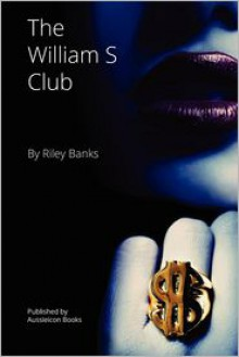 The William S Club - Riley Banks