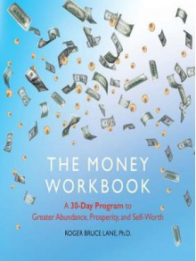 The Money Workbook - Roger Bruce Lane