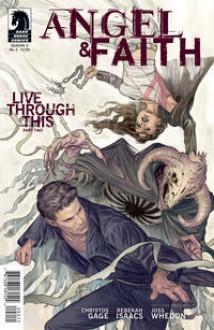 Angel & Faith: Live Through This, Part 2 - Christos Gage, Rebekah Issacs, Joss Whedon
