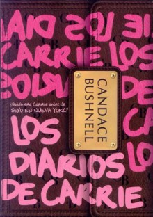 Los diarios de Carrie (Perfect Paperback) - Candace Bushnell
