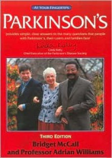 Parkinson's: The 'At Your Fingertips' Guide (Class Health) - Adrian Williams
