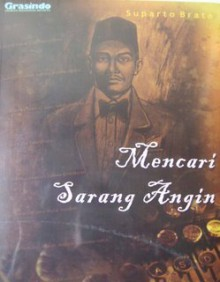Mencari Sarang Angin - Suparto Brata