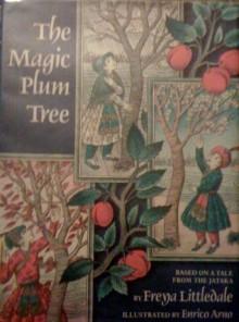 Magic Plum Tree - Freya Littledale, Enrico Arno
