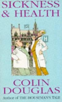 Sickness and Health - Colin Douglas, Cloin Douglas