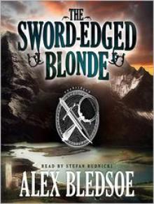 The Sword-Edged Blonde - Alex Bledsoe, Stefan Rudnicki