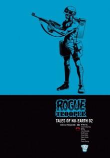 Rogue Trooper: Tales of Nu-Earth, Vol. 2 - Gerry Finley-Day, Cam Kennedy, Brett Ewins, Steve Dillon, Robin Smith, Boluda, Trevor Goring