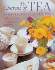 The Charms of Tea: Reminiscences & Recipes - Victoria Magazine, Victoria Magazine