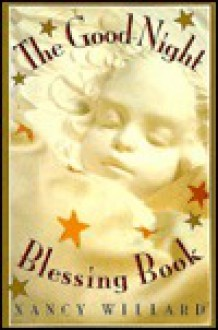 Good-night Blessing Book - Nancy Willard