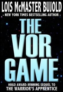 The Vor Game (Vorkosigan Saga, #6) - Lois McMaster Bujold