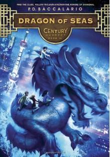 Century #4: Dragon of Seas - Pierdomenico Baccalario
