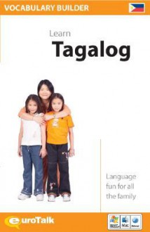 Vocabulary Builder Tagalog (Multimedia) - Euro Talk Interactive
