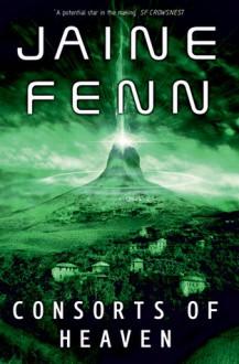 Consorts of Heaven - Jaine Fenn