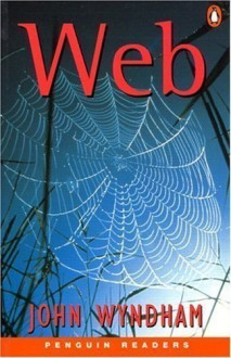 Web (Penguin Joint Venture Readers S.) 1st (first) Edition by Wyndham, John published by Longman (1999) - John Wyndham