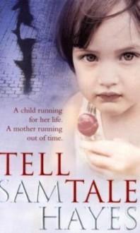 Tell Tale - Samantha Hayes