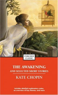 The Awakening and Selected Stories - Kate Chopin, Alyssa Harad, Cynthia Brantley Johnson