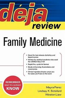 Deja Review: Family Medicine (Deja Review) - Mayra Chavez Perez