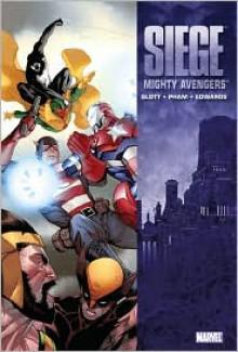 The Mighty Avengers, Vol. 7: Siege - Dan Slott, Khoi Pham, Neil Edwards