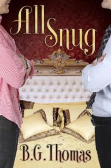 All Snug - B.G. Thomas