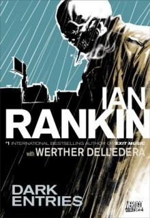 Dark Entries - Ian Rankin,Werther Dell'Edera